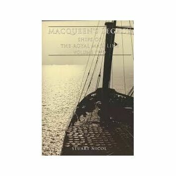 Macqueens Legacy Ships of the Royal Mail Line Vol two