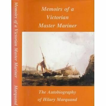 Memoirs of a Victorian Master Mariner (faded sleeve)