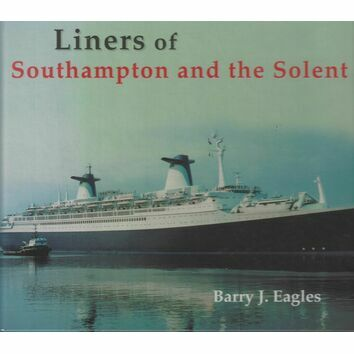 Liners of Southampton and the Solent (faded cover)