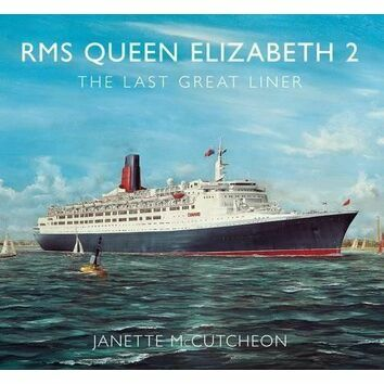 RMS Queen Elizabeth 2 The Last Great Liner