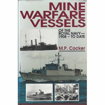 Mine Warfare Vessels of the royal Navy 1908 - to date