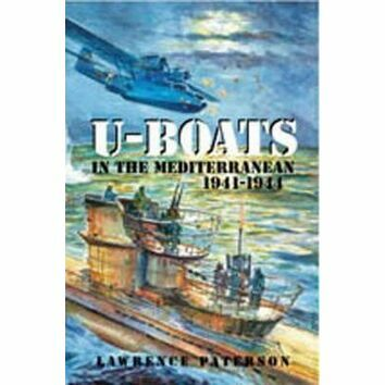 U-Boats in the Mediterranean 1941 - 1944