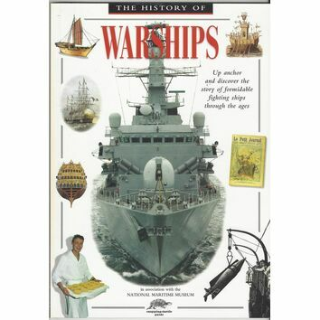 The History of Warships in association with the National Maritime Museum