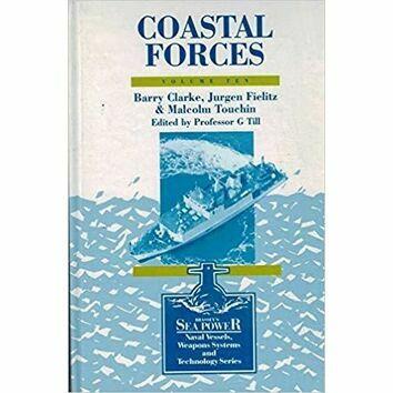 Coastal Forces Volume Ten