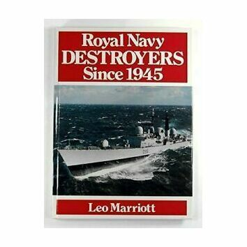 Royal Navy Destroyers since 1945 (faded cover)