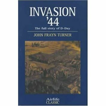 Invasion '44 - The full story of D-Day