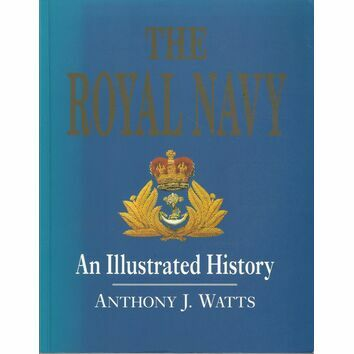 The Royal Navy - An illustrated History (faded cover)