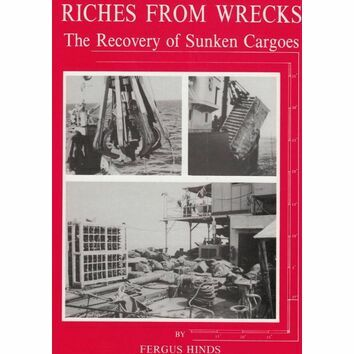 Riches from Wrecks - The Recovery of Sunken Cargoes (faded cover)