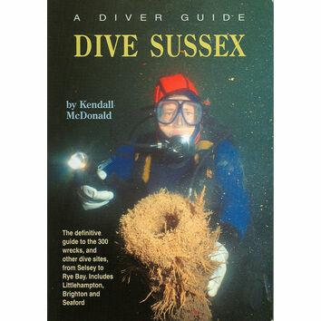 A Diver Guide DIVE Sussex