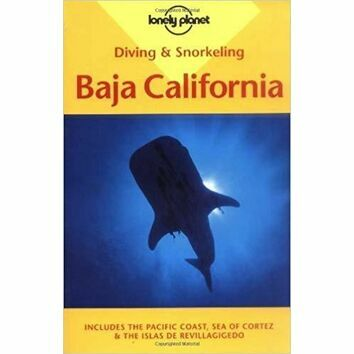 Lonely Planet Diving & Snorkeling Baja California (slightly faded cover)