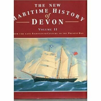 The New Maritime History of Devon Vol II (fading to sleeve)