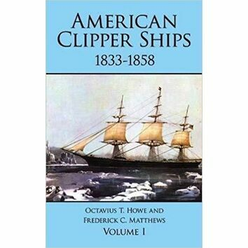 American Clipper Ships 1833 - 1858 (faded cover)