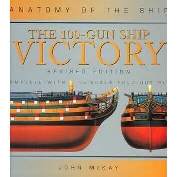 Anatomy of the Ship the 100-gunship Victory Revised Edition
