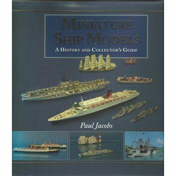 Miniature Ship Models - A Collectors Guide