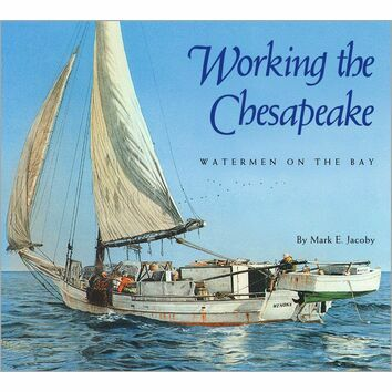 Working the Chesapeake (fading to cover)