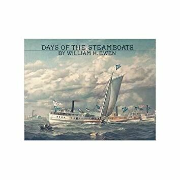 Days of the Steamboats by William H Ewen (1 x fading to cover)