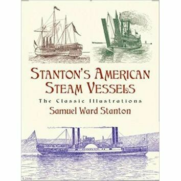 Stantons American Steam Vessels (faded cover)