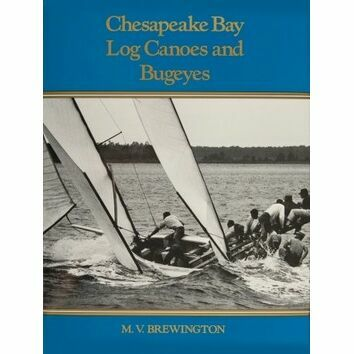 Chesapeake Bay Log Canoes and Bugeyes (Damage to Sleeve)