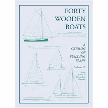 Forty Wooden Boats : A Third Catalog of Building Plans (Slightly Faded)