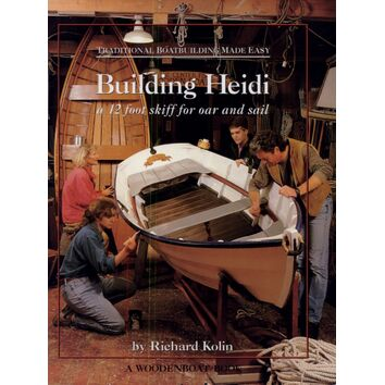 Traditional Boatbuilding Made Easy: Building Heidi (Faded Cover)