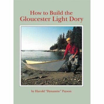 How to build the Gloucester Light Dory (faded cover)