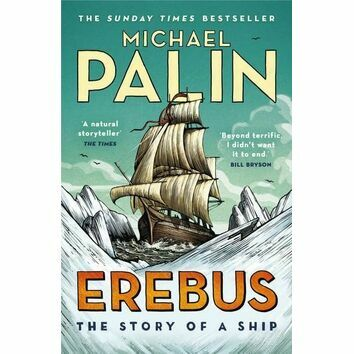 Erebus The Story of a ship - Michael Palin