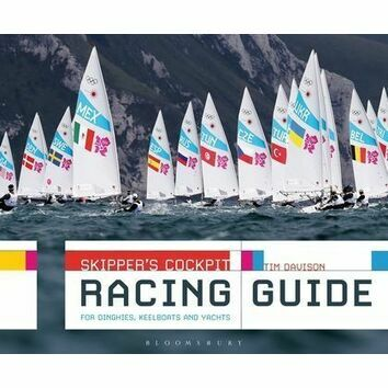 Skippers Cockpit Racing Guide for Dinghies, Keelboats and Yachts