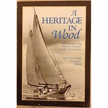 A Heritage in Wood (some minor damage to cover)