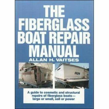 The Fiberglass Boat Repair Manual (slight fading to sleeve)