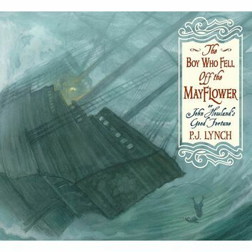 The Boy Who Fell Off the Mayflower, or John Howland\'s Good Fortune