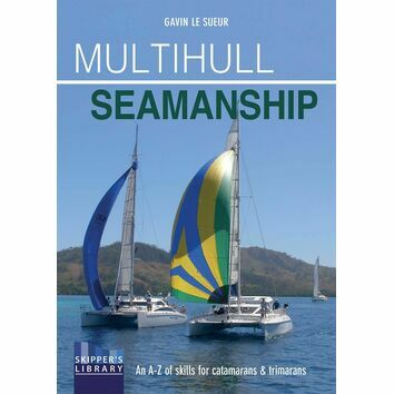 Multihull Seamanship (Skippers Library)
