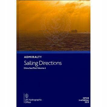 Admiralty Sailing Directions NP32B China Sea Pilot Volume 4