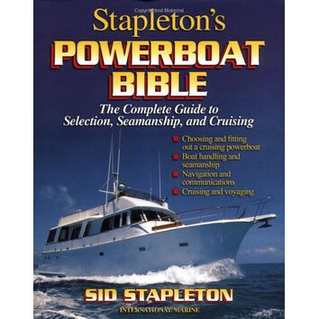 Stapleton's Powerboat Bible: The Complete Guide (Fading to Cover)