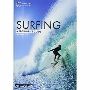Surfing: A Beginner\'s Guide 3rd Edition