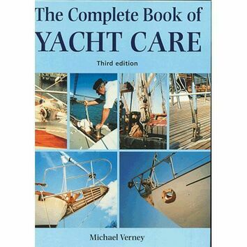 The Complete Book of Yacht Care 3rd Edition (Fading to Cover)