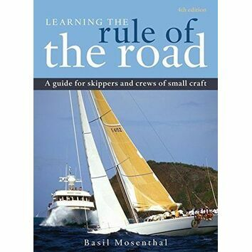 Learning the Rule of the Road: A Guide for the Skippers and Crew of Small Craft (Fading to Cover)