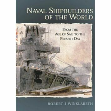 Naval Shipbuilders of the World (fading to sleeve)