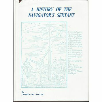 A History of the Navigators Sextant (Small tears to sleeve)