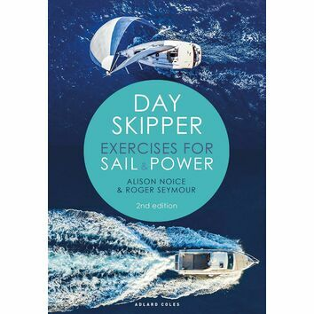 Day Skipper Exercises for Sail and Power  2nd Edition