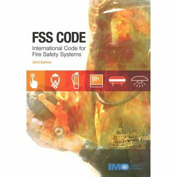 FSS Code - International Code for Fire Safety Systems (2015 Edition)