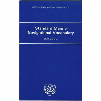 IMO Standard Marine Navigational Vocabulary (1985 Edition)
