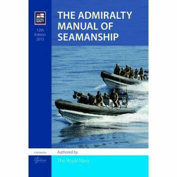 The Admiralty Manual of Seamanship (12th Edition - 2015)