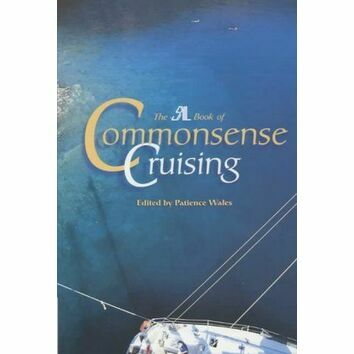 "The ""SAIL"" Book of Commonsense Cruising (Slight Fading to Binder)"