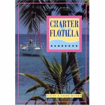 The Charter and Flotilla Handbook (Fading to Cover)