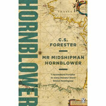 Mr Midshipman Hornblower (A Horatio Hornblower Tale of the Sea #1)