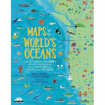 Maps of the World\'s Oceans: An Illustrated Children\'s Atlas