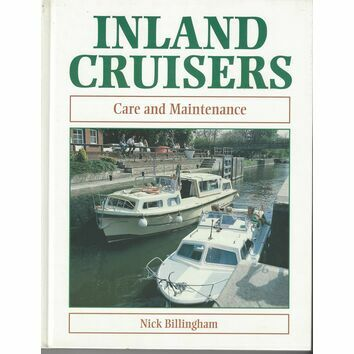 Inland Cruisers Care & Maintenance Guide by Nick Billingham