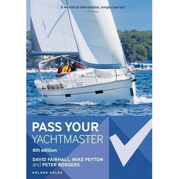 Pass Your Yachtmaster 6th Edition