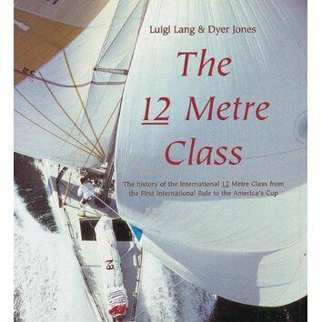 The 12 Metre Class