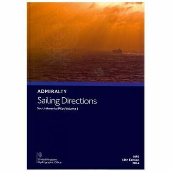 Admiralty Sailing Directions NP5 South America Pilot Volume 1